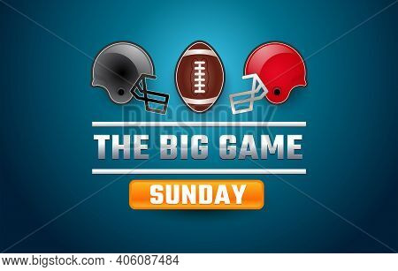 Football Super Big Game Sunday Banner - Gray And Red Helmets, Football Ball, Blue Background - Bowl