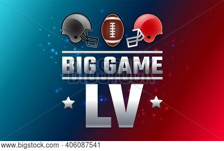 Football Big Game Sunday - Two Football Helmets And Football Ball 2021 - Red And Blue Background Vec