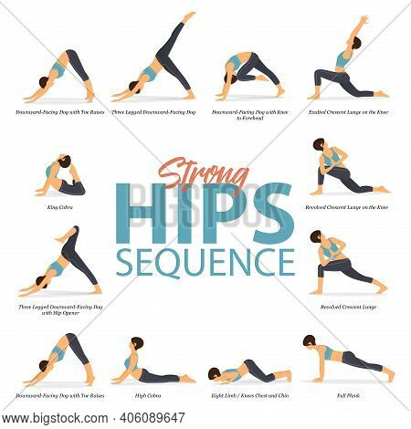 Infographic Of 12 Yoga Poses For Yoga At Home In Concept Of Strong Hips In Flat Design. Woman Exerci