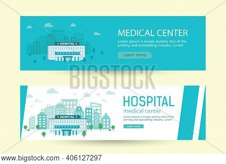 Banners Medical Center Building On Background Of The City In Flat Style.