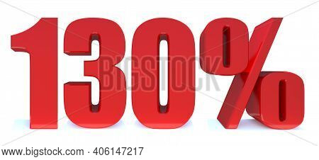 130 Percent Off 3d Sign On White Background, Special Offer 130% Discount Tag, Sale Up To 130 Percent