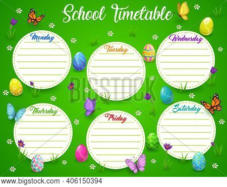 School Timetable Or Schedule With Vector Easter Egg Hunt Field Frame Background. Children Education