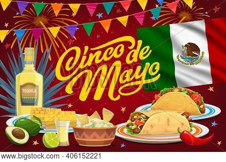 Cinco De Mayo Holiday, Vector Mexican Fiesta Food, Drink And Flag Of Mexico. Taco, Burrito And Nacho
