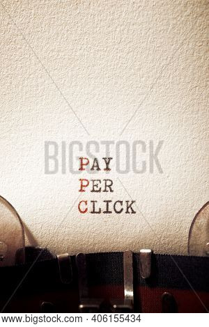 Pay per click phrase written with a typewriter.
