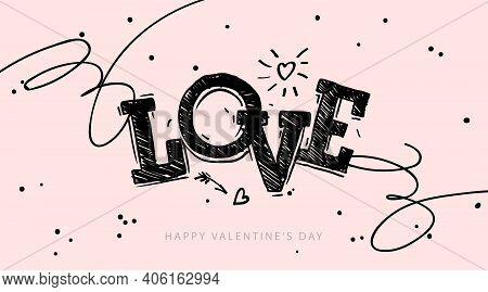 Love - Lovely Lettering Quote. Handwritten Tattoo, Ink Design Or Greeting Card. Modern Vector Art. V