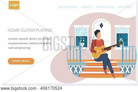 Website About Home Guitar Playing. Guy Sitting On Doorstep Of His House And Singing Songs. Person Cr