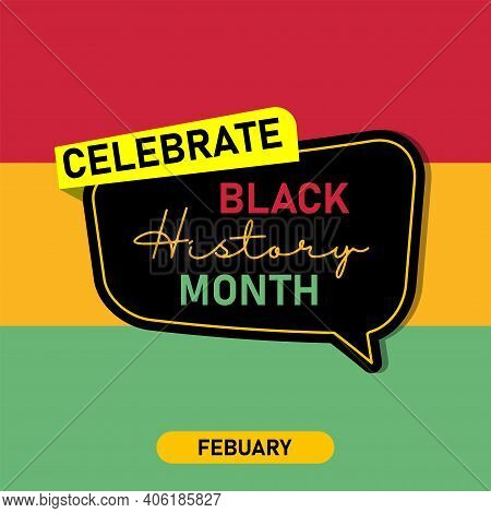 Black History Month Celebrate. Vector Illustration Design Graphic Black History Month Eps 10