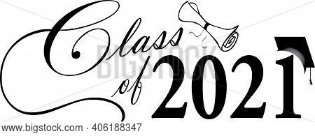 Class Of 2021 Script Graphic With Diploma Black And White