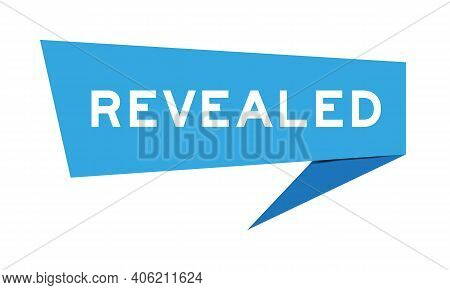 Paper Speech Banner With Word Revealed In Blue Color On White Background (vector)