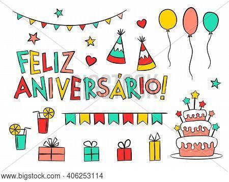 Set Of Portuguese Happy Birthday Elements Isolated On White Background. Hand-drawn Holiday Elements,