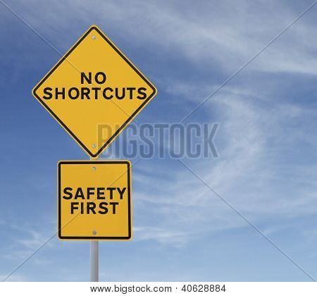 No Shortcuts to Safety