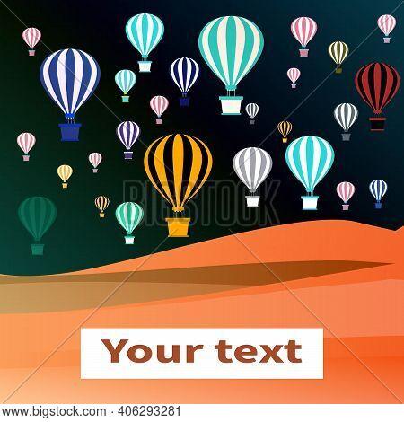 Colorful Hot Air Balloons. Aerostats Fly Over Desert. Balloons With Baskets. Sand Orange Dunes Deser