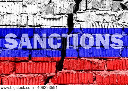 The Flag Of The Russia On A Cracked Brick Wall With The Words