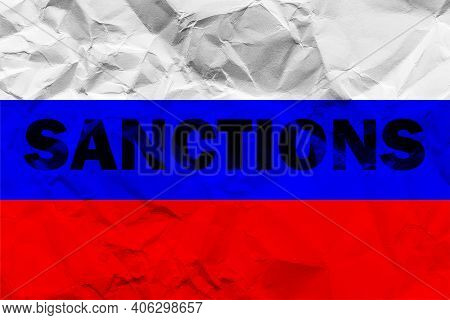 The Flag Of The Russia On A Crumpled Paper With The Words