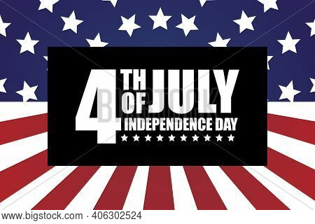 Happy 4th Of July, Independence Day Of Usa. Blue And Red Colours With Stars And Stripes From The Ame