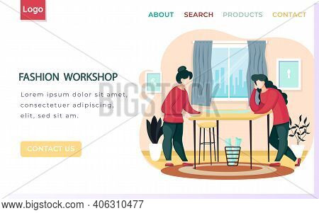 Fashion Workshop Landing Page Template Designers Making Model. Dressmakers Confer Near Table And Loo