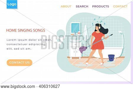 Web Site With Home Singing Songs. Girl With Headphones Washes Floor. Woman Plays Mop Like Guitar. Gi