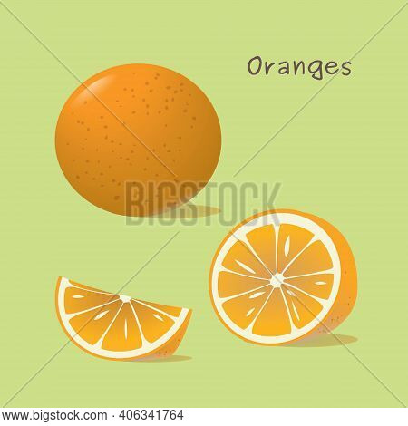 Drawing Of A Whole Orange, Half An Orange And An Orange Slice. Vector Illustration