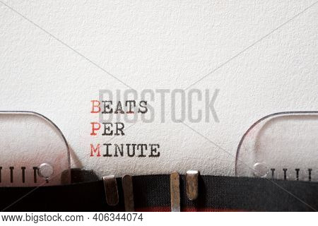 Beats per minute phrase written with a typewriter.