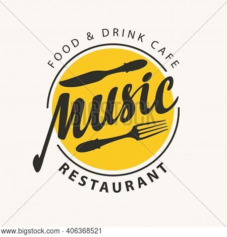 Vector Menu Or Banner For Music Restaurant Or Cafe With Black Fork, Knife And Inscriptions Written O