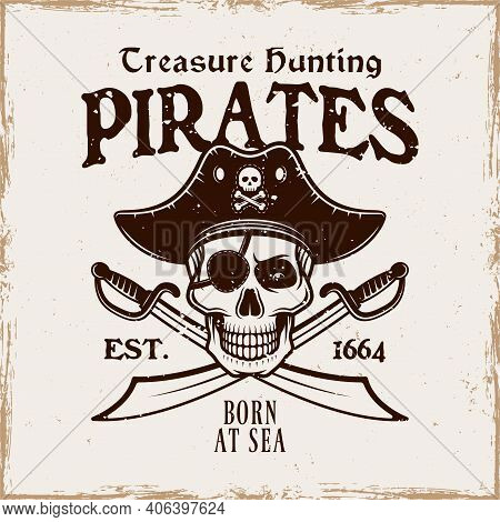 Pirates Vector Emblem With Skull In Hat And Two Crossed Sabers Vintage Illustration Isolated On Back