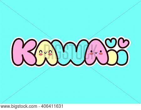 Cute Funny Kawaii Word With Smile Face. Vector Flat Line Cartoon Character Illustration Icon. Kawaii