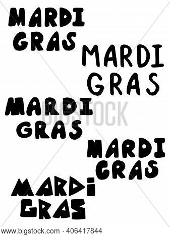Happy Mardi Gras Festival Lettering Stickers Set Stock Vector Illustration. Mardi Gras Black Words I