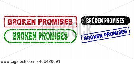 Broken Promises Grunge Stamps. Flat Vector Grunge Watermarks With Broken Promises Phrase Inside Diff