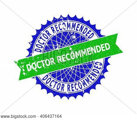 Vector Doctor Recommended Bicolor Seal With Grunged Texture. Blue And Green Colors. Flat Seal With D