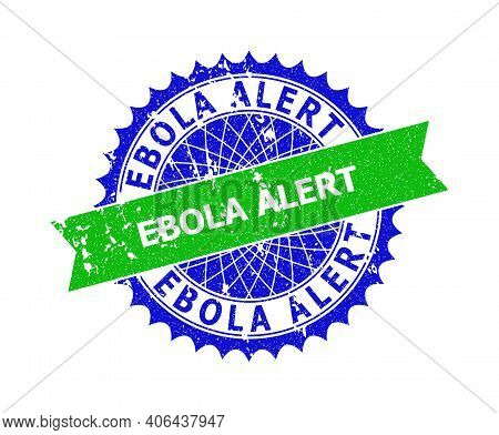 Vector Ebola Alert Bicolor Stamp Seal With Unclean Style. Blue And Green Colors. Flat Seal Stamp Wit