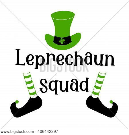 Hand Lettering Quote Leprechaun Squad For St. Patricks Day. Vector Calligraphy Isolated Illustration
