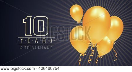 10 Years Anniversary Vector Logo, Icon. Graphic Element With Golden Color Balloons For 10th Annivers