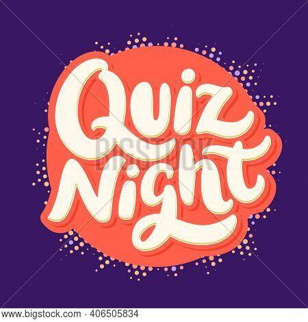 Quiz Night. Vector Handwritten Lettering Banner. Vector Illustration.