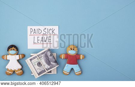 Money And The Gingerbread Family To Mask The Inscription Of Paid Sick Leave. Family Medical Leave Ac