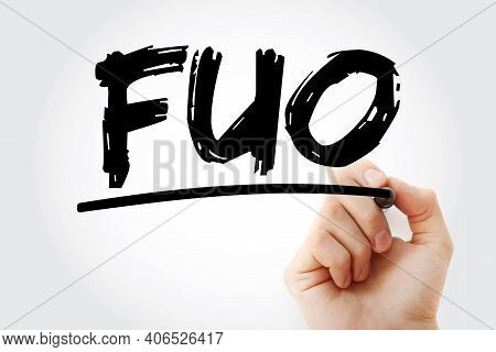Fuo - Fever Of Unknown Origin Acronym With Marker, Medical Concept Background