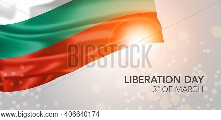 Bulgaria Happy Liberation Day Vector Banner, Greeting Card