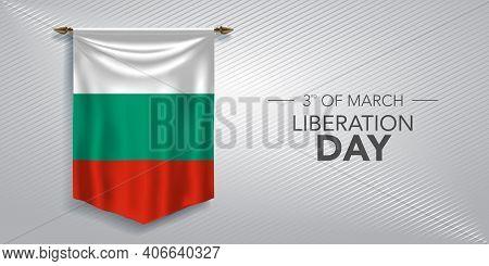 Bulgaria Liberation Day Greeting Card, Banner, Vector Illustration