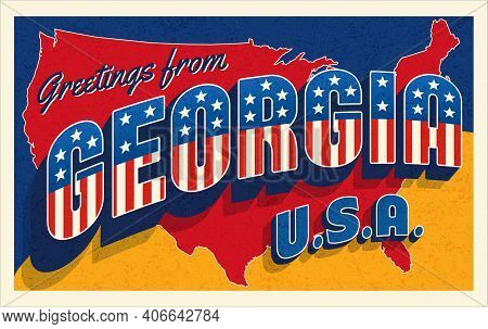 Greetings From Georgia Usa. Retro Style Postcard With Patriotic Stars And Stripes Lettering And Unit