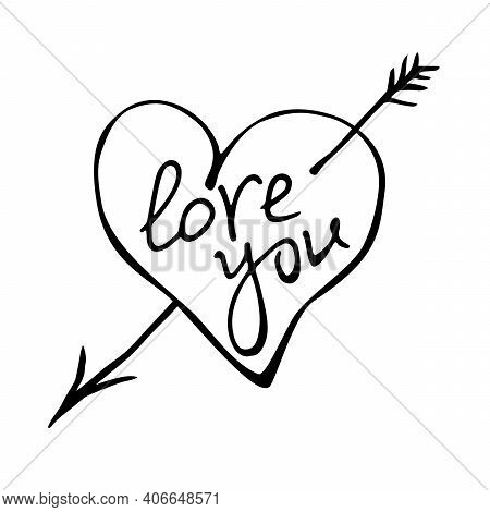 Heart With An Arrow And Inscription Love You - Hand Drawn Vector Illustration. Clipart, Sign, Elemen