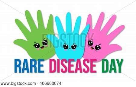 World Rare Disease Day Banner. Cartoon Hands In Pink, Blue, Green Colours. Vector Illustration. 29 F