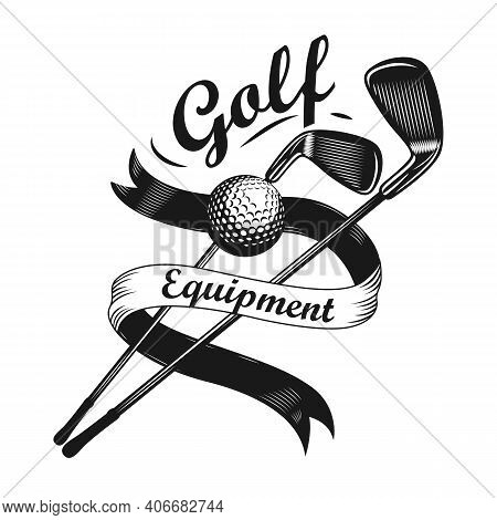 Monochrome Golf Emblem Or Sticker Vector Illustration. Vintage Label With Two Golf Clubs Or Ball Iso