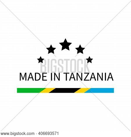 Made In Tanzania Label. Quality Mark Vector Icon Isolated On White. Perfect For Logo Design, Tags, B