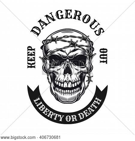 Dangerous Zone Tattoo Design. Monochrome Element With Skull And Barbed Wire Vector Illustration With