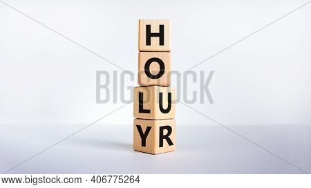 Holy Hour Symbol. Turned Wooden Cubes With Words Holy Hour. Beautiful White Background, Copy Space.