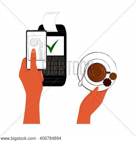 Vector Flat Illustration With Hands That Make Payment For Purchase Of Coffee Using Terminal, Via Pho