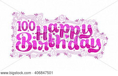 100th Happy Birthday Lettering, 100 Years Birthday Beautiful Typography Design With Pink Dots, Lines