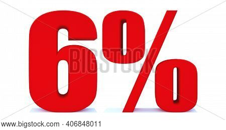 6 Percent Off 3d Sign On White Background, Special Offer 6% Discount Tag, Sale Up To 6 Percent Off,b