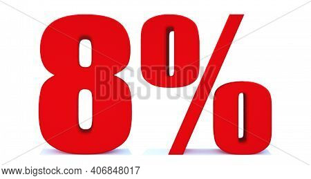 8 Percent Off 3d Sign On White Background, Special Offer 8% Discount Tag, Sale Up To 8 Percent Off,b