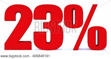 23 Percent Off 3d Sign On White Background, Special Offer 23% Discount Tag, Sale Up To 23 Percent Of
