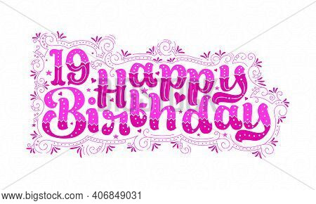 19th Happy Birthday Lettering, 19 Years Birthday Beautiful Typography Design With Pink Dots, Lines,